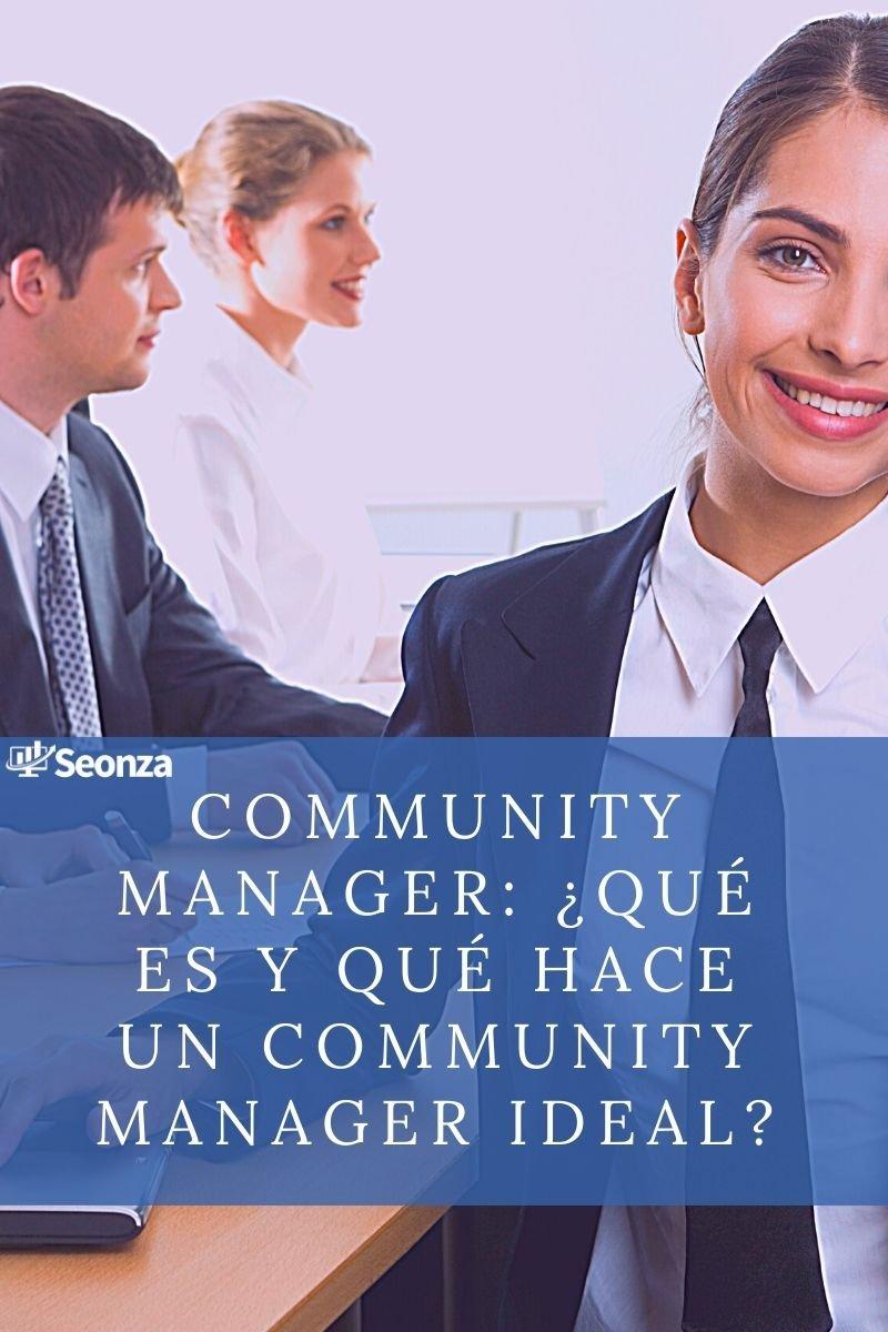 Community manager: ¿Qué es y qué hace un community manager ideal?
